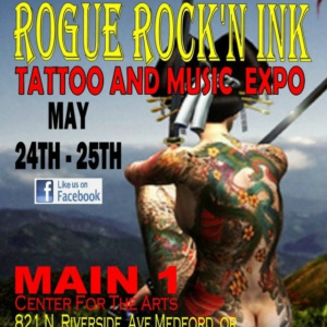 2013 Rogue Rock n Ink Tattoo Convention