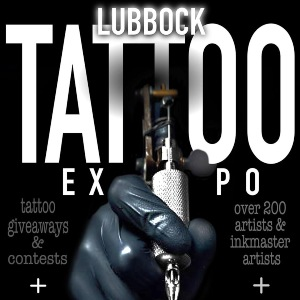 6th Lubbock Tattoo Expo