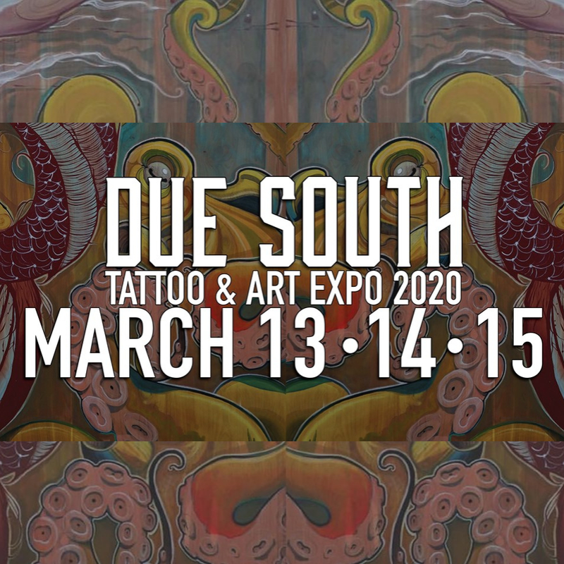 Due South Tattoo Expo 13 March 2020