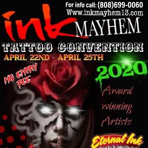 Ink Mayhem Laughlin 22 April 2020