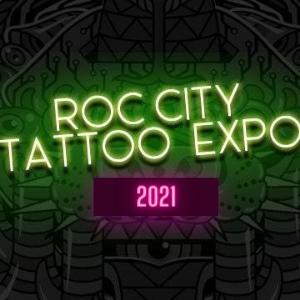 Roc City Tattoo Expo 16 April 2021