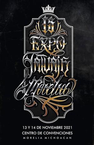 Expo Tatuaje Morelia 13 November 2021