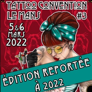 Le Mans Tattoo Convention 5 March 2022