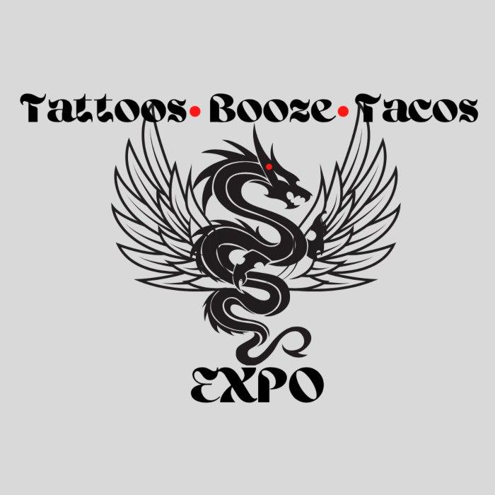 Tattoos Booze & Tacos Expo 29 April 2022